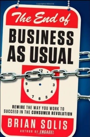 Brian Solis- Book:The End of Business As Usual